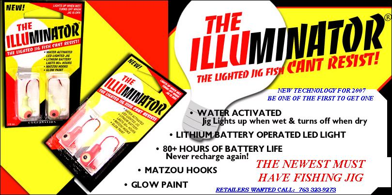 THE ILLUMINATOR LIGHTED FISHING JIG THAT LIGHTS UP WHEN WET